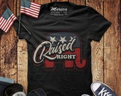 Raised Right TShirt Patriotic Republican Party Shirt Red White and Blue Conservative USA Stars Stripes Right Wing Murica Mens Unisex Tee