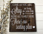 Come As You Are No Seating Plan Sign / Rustic Wood Wedding Sign Seating Sign / Rustic Wedding Decor / Country Wedding Sign Decor