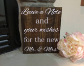 Wedding Sign// Wood Sign//Rustic Wedding//Leave a Note and your Wishes for the new Mr. Mrs sign//Personalized Wedding Sign