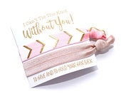 Choose Your Colors Bridesmaid Proposal Blush Champagne Gold Bridesmaid Box Bachelorette Party, Tying the Knot, Hair tie Favors
