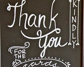 Thank You Chalkboard Sign for Weddings/Events