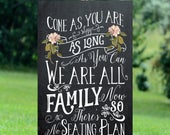 come as you are sign, no seating plan sign, seating plan sign, printable wedding sign, digital wedding sign, chalkboard wedding sign, 24x36
