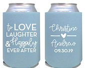 personalized can coolers / wedding favor / custom can cooler / to love laughter happily ever after / wedding can coolie / mr mrs reception
