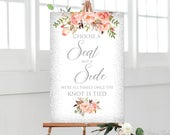 Choose a Seat not a Side Sign, Pick a Seat Ceremony Sign, Wedding Sign, Coral Wedding, W402