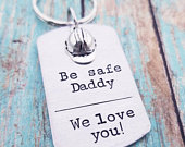 Ironworker Gift Be Safe Daddy We love you Keychain Construction Worker Gift Iron Worker Dad Hard Hat Keychain Logger Gift Steel Worker
