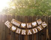 Bridal Shower Banner, Engagement Banner, Soon to Be Banner, Rustic Decor, Engagement Party, Wedding Reception Decor, Couple Shower Sign