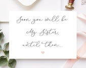 Soon You Will Be My Sister Bridesmaid Proposal Card, Will You Be My Bridesmaid Card, Sister In Law, Editable Instant Download 10512BP