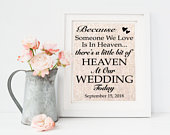 Because someone we love is in heaven / Wedding Memorial Sign / Lost Loved Ones / Heaven Sign / Rustic Wedding Decor / In Memory of