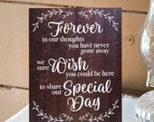 In Memory Sign for Wedding Remembrance Wedding Sign Wooden Style Sign for Wedding Decor, Wooden Rustic Calligraphy Style (Item WRM240)