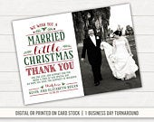 Married Little Christmas Wedding Thank You Card Christmas Thank You Christmas Wedding Married and Bright Photo Thank You Printed Thank You