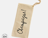 Champagne! Canvas Wine Bag, Wine Gift Bag, Champagne Bag, Gift for her, Toasting, Mothers Day, Anniversary, Birthday, Celebration, Cheers