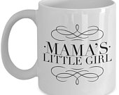 Awesome Mom daughter mug Best Mamas Little Girl Coffee or Tea Cup Mom to favorite daughter Ugly Favorite Gift for women for