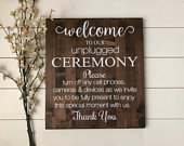 Unplugged Wedding Sign / Wood Wedding Welcome Sign / Rustic Wood Unplugged Ceremony Sign / Rustic Wedding Decor / Country Wedding