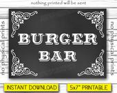 Burger Bar Sign, Wedding Sign, Chalkboard Poster, Burger Station, Wedding Sign Printable, Instant Download, Printable DIGITAL FILE, 5x7