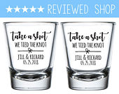Take a Shot We Tied The Knot, We Tied The Knot, Take A Shot, Shot Glass, Wedding Shot Glass, Shot Glass Weddings, Wedding Shot Glasses (116)