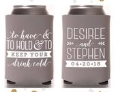To Have and To Hold Wedding Can Cooler 92 Custom Bridal Wedding Favors, Beverage Insulators, Beer Huggers