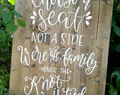 Choose A Seat Not A Side // Wedding Sign // Ceremony Sign // Open Seating Sign