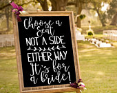 Choose a Seat Not a Side Decal for Two Brides, Same Sex Wedding, Lesbian Wedding Sign Decal, LGBTQ Wedding Signage