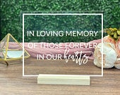 In Loving Memory, Memorial Table Sign Clear Acrylic Wedding Sign FF13P