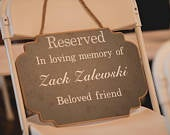 Wedding Reserved In Loving Memory Sign Memorial Sign