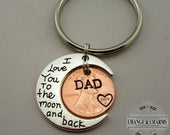 I love you to the moon and back Dad Penny keychain, Moon Keychain, Dad Keychain, Fathers Day, Dad Gift, Gift for Dad, Dad, Custom Keychain