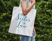 Future Sister In Law Wedding Welcome Tote Bag Custom wedding totes bag Bridal party favor bag Sister of the groom Welcome tote bag