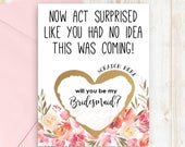 Funny Bridesmaid Card Scratch Off Will you be my Bridesmaid? Card Now act surprised like you had no idea this was coming card