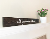 All You Need is Love Rustic Wood Sign Wedding Anniversary Engagement Valentines Day Alexandra Collection