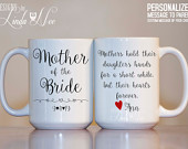 MOTHER of the Bride Mug Personalized Mother of the Bride Gift Wedding Gift from Bride Custom Wedding Mug Gift for Mom Coffee Mug MPH165