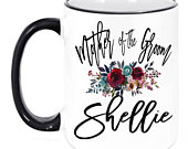 Personalized Mother of the Groom Bridal Party Coffee Mug