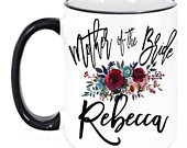 Personalized Mother of the Bride Bridal Party Coffee Mug