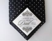I Loved You First Dad personalised wedding tie patch Father of the bride gift Keepsake tie label Tie patch for dad on wedding day