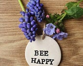Bee happy clay gift, clay tag, gift tag, personalised, handmade, wedding gift, spring gift, save the bees.