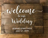 Wooden Wedding Sign Date Optional Welcome to our Wedding, Wedding Ceremony Sign, Wedding Decor, Rustic Wedding Sign