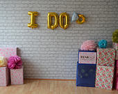 I DO Ring 16 Rose Gold ,Silver,Gold Foil,Mylar Balloons ,I Do Engagement, Wedding Banner,Hen Party, Bride To Be