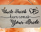 Personalised Uncle Here Comes Your Bride Funny Wedding Page Boy Wooden Sign Rustic Wedding Sign Pageboy Sign Funny Wedding Idea