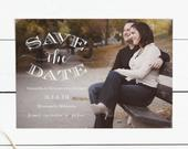 Classic Printable Save the Date with Photo, DIY Instant Download, Photo Save the Date Digital Download, Print at home