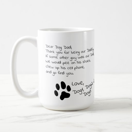 Dear Dog Dad Mom Multiple Pet Names Coffee Mug