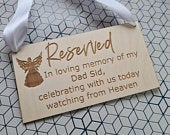Personalized Memorial Sign Reserved In Memory Of Celebrating With Us In Heaven Seat Banner Wedding Chair Signage Wedding Sign