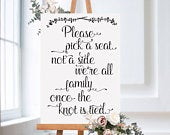 Pick a seat, not a side wedding sign with laurel, available digitally or printed