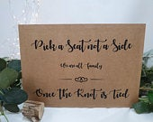 Pick a seat not a side we are all family Script funny Wedding Sign A4 white ivory craft brown card classic modern barn boho rustic