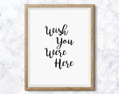 Wish You Were Here Table Sign DIGITAL Print Wedding Signs Typography Monochrome Remembrance Table Memorial Sign Memory Table