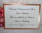 Heaven in loving memory we know Wedding Sign A4 with metalic card backing white gold silver rose gold classic fairytale garden destination
