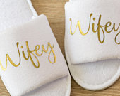 Bride Slippers Wifey Slippers Bride, Bridesmaid Gift, Bridal Party slippers , Hen Weekend Open Toes Spa Slippers Wedding
