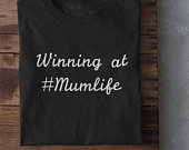 Winning at mum life tshirt, Womens tshirt, Mothers day shirt, Motherhood, Graphic tee, Tops and tees, Gift for mother