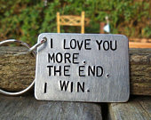 I Love You More The End I Win Funny Mothers Day Gifts Key Ring Keychain For Her Men Personalised Gifts Dad Husband Wife Boyfriend Girlfriend