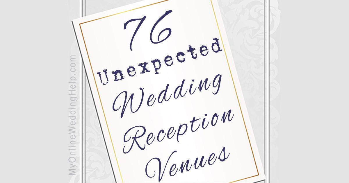 76 Unique Ideas For Wedding Venue Locations For Non Traditional