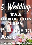 Wedding tax deduction tips. When you are wedding planning on a budget every dollar counts! Use these to save money on your wedding by donating and other action after you are wed. Tap to read the ways your wedding expenses can help you save on taxes. On the My Online Wedding Help blog. #WeddingPlanning #WeddingTaxes #MyOnlineWeddingHelp #TaxDeductions #WeddingSavings #SaveonWedding #WeddingTips #BudgetWedding #BudgetWeddingIdeas