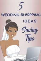 5 Wedding Shopping Ideas. Tips to Save Money.