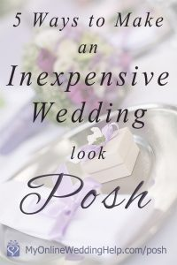 Ideas for planning a posh wedding on a budget...make your inexpensive wedding look more upscale by having a common color, pattern, and other elements throughout the reception and wedding, for example. Learn more on the My Online Wedding Help blog. #MyOnlineWeddingHelp #WeddingIdeas #WeddingPlanning #WeddingonaBudget